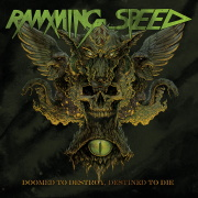 Review: Ramming Speed - Doomed To Destroy, Destined To Die