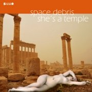 Space Debris - She's A Temple