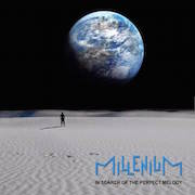 Millenium: In Search Of The Perfect Melody