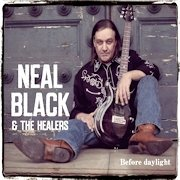 Review: Neal Black & The Healers - Before Daylight