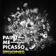 Review: Paint Me Picasso - Bygones