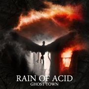 Review: Rain Of Acid - Ghost Town