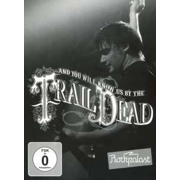... And You Will Know Us By The Trail Of Dead: Live At Rockpalast 2009