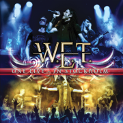 Review: W.E.T. - One Live - In Stockholm