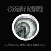 Review: Jacques Barbéri & Laurent Pernice - L'Apocalypse des Oiseaux
