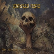 Manilla Road: The Blessed Curse