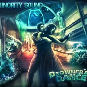Minority Sound: Drowner's Dance