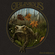 Review: Oblivious - Out Of Wilderness