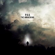 Review: P.O.D. - The Awakening