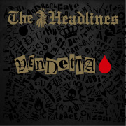 The Headlines: Vendetta