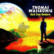Thomas Waßkönig: Back From Nowhere
