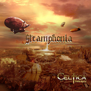 Celtica: Steamphonia
