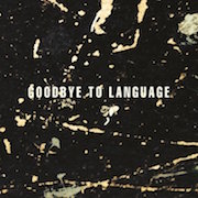 Review: Daniel Lanois / Rocco DeLuca - Goodbye To Language