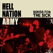 Hell Nation Army: Songs For The Sick