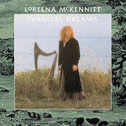 Loreena McKennitt: Parallel Dreams (1989) – Limitierte LP-Edition