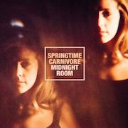 Springtime Carnivore: Midnight Room