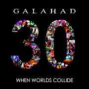 Review: Galahad - 30 - When Worlds Collide