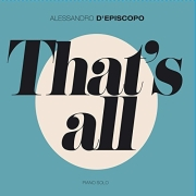 DVD/Blu-ray-Review: Alessandro D'Episcopo - That's All