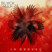 Black Map: In Droves