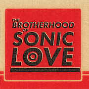 The Brotherhood Of Sonic Love: The Brotherhood Of Sonic Love - Vinyl-EP