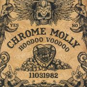Chrome Molly: Hoodoo Voodoo