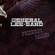 General Lee Band: Freebird's Calling
