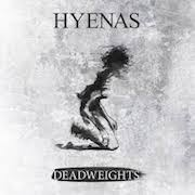 Hyenas: Deadweights