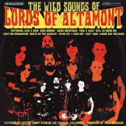 The Lords Of Altamont: The Wild Sounds Of Lords Of Altamont