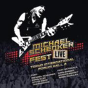 Michael Schenker: Michael Schenker Fest Live – Tokyo International Forum Hall A