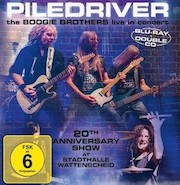 DVD/Blu-ray-Review: Piledriver - The Boogie Brothers Live In Concert - 20th Anniversary Show At Stadthalle Wattenscheid