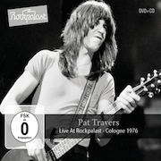 Pat Travers: Live At Rockpalast – Cologne 1976