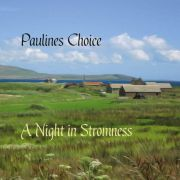 Paulines Choice: A Night In Stromness