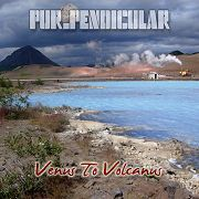 Purpendicular: Venus To Volcano