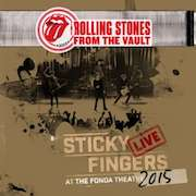 The Rolling Stones: From The Vault: Sticky Fingers – Live At The Fonda Theatre 2015