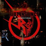Riot Instinct: Kingdom Of Disease