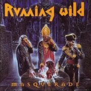 Running Wild: Masquerade (Deluxe Expanded Edition)
