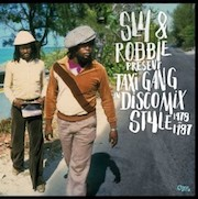 Sly & Robbie: Taxi Gang In Discomix Style 1978-87