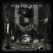 Silver Dust: The Age Of Decadence