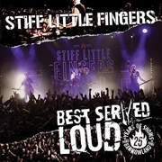 DVD/Blu-ray-Review: Stiff Little Fingers - Best Served Loud - Live At Barrowland