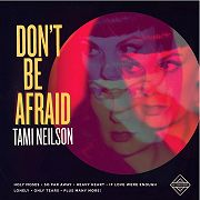 Tami Neilson: Don't Be Afraid