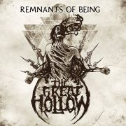 The Great Hollow: Remnants Of Being