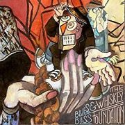 DVD/Blu-ray-Review: The Whiskey Foundation - Blues And Bliss