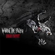 Review: Waking The Fallen - High Input