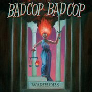 Badcop Badcop: Warriors