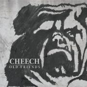 Cheech: Old Friends EP