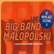 Big Band Malopolski: Live at Mlyn Jazz Festival II