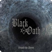 Black Oath: Behold The Abyss