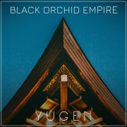Black Orchid Empire: Yugen