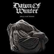 Dawn of Winter: Pray For Doom