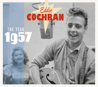 Eddie Cochran: The Year 1957